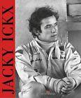 Jacky Ickx von Pierre van Vliet (2012, Gebundene Ausgabe)