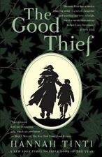 NEW - The Good Thief: A Novel by Tinti, Hannah