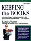 Small Business Strategies: Keeping the Books : Basic Recordkeeping and Accounting for Small Business by Linda Pinson (2014, Paperback)