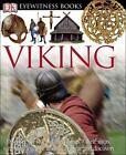 DK Eyewitness Bks.: Viking by Dorling Kindersley Publishing Staff and Susan M. Margeson (2005, Hardcover)