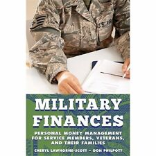 Military Finances: Personal Money Management for Service Members, Vete-ExLibrary