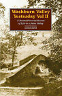 Washburn Valley Yesterday: A Second Pictorial Record of Life in a Dales Valley: v. 2 by David Alred (Paperback, 2001)