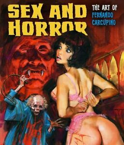 Sex-And-Horror-The-Art-Of-Fernando-Carcupino-9781912740031-Brand-New