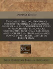 The Gazetteer's, Or, Newsman's Interpreter Being a Geographical Index of All the Considerable Cities, Patriarchships, Bishopricks, Universities, Dukedoms, Earldoms, and Such Like, Imperial and Hance Towns, Ports, Forts, Castles in Europe (1692) by Laurence Echard (Paperback / softback, 2010)