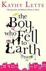 The Boy Who Fell to Earth von Kathy Lette (2013, Taschenbuch)