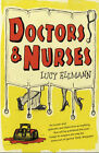 Doctors and Nurses by Lucy Ellmann (Paperback, 2007)