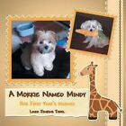 A Morkie Named Mindy: Her First Year's Journey by Linda Jenkins Tobel (Paperback / softback, 2014)
