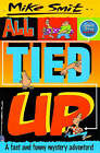 All Tied Up by Mike Smit (Paperback, 1998)