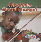 How Does Sound Change? by Paula Smith (Hardback, 2014)