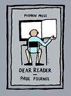Dear Reader by Paul Fournel (Paperback, 2014)