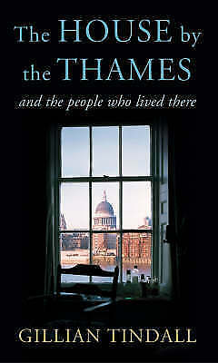 The House By the Thames: And the people who have lived in it-ExLibrary