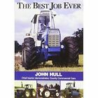 The Best Job Ever: Chief Tractor Demonstrator, County Commercial Cars by John Hull (Paperback, 2010)