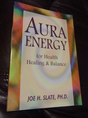 1 of 1 - Aura Energy For Health, Healing & Balance Joe H. Slate, bc4