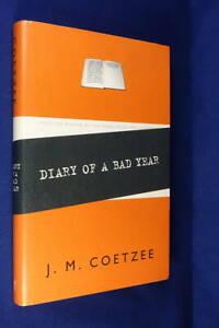DIARY OF A BAD YEAR J. M. Coetzee BOOK Author Memoir HCDJ