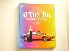 AUTOS 70's DES ANNEES POP AU DISCO CH HUET F DE LAGIE ETAI 2007