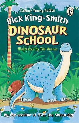 Dinosaur School by Dick King-Smith (Paperback, 2002)