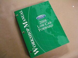 2008 Ford Low Cab Forward LCF Workshop Service Manual ...