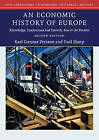 An Economic History of Europe: Knowledge, Institutions and Growth, 600 to the Present by Paul Sharp, Karl Gunnar Persson (Paperback, 2015)