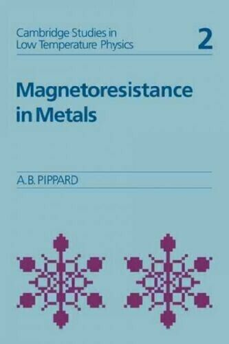 Magnetoresistance in Metals by Alfred Brian Pippard (Paperback, 2009)