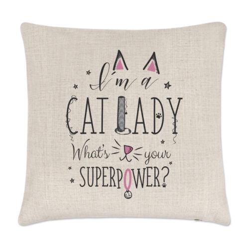 oreiller Crazy Funny Je suis une dame de chat ce qui est votre coussin de superpuissance couvre