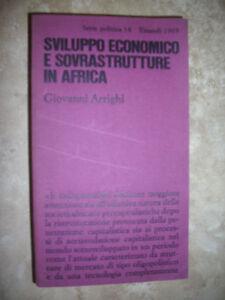ARRIGHI-SVILUPPO-ECONOMICO-E-SOVRASTRUTTURE-IN-AFRICA-ED-EINAUDI-1969-GK
