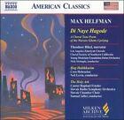 Max Helfman: Di Naye Hagode; Hag Habikkurim; The Holy Ark (CD, Jul-2006, Naxos (Distributor))