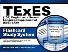 TExES English as a Second Language Supplemental (esl) (154) Flashcard Study Syst