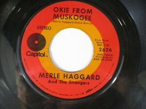 Merle Haggard Okie from Muskogee / If I Had Left if Up to You 45 Capitol 1969