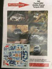 DECALS 1/43 FORD FOCUS WRC FRANCOIS DUVAL RALLYE TURQUIE 2003 WRC RALLY