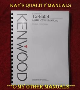 Premium Card Stock Covers /& 32 LB Paper! Kenwood TS-850S Instruction Manual
