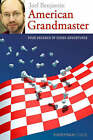 American Grandmaster: Four Decades of Chess Adventures by Joel Benjamin (Paperback, 2008)
