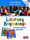 Literacy Beginnings: A Prekindergarten Handbook by Irene C Fountas, Gau Su Pinnell, Gay Su Pinnell (Paperback / softback, 2011)