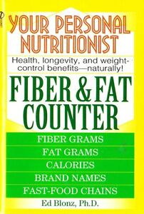 your personal nutritionist fiber fat counter by ed blonz ph d