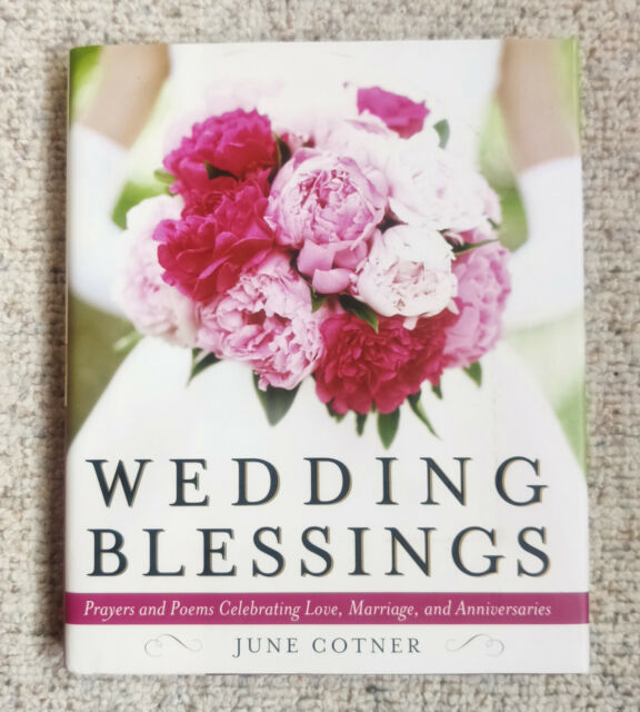 Wedding Blessings: Prayers and Poems Celebrating Love, Marriage Hochzeit Segen