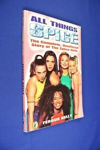 ALL-THINGS-SPICE-Fergus-Kelly-THE-SPICE-GIRLS-1997-KIDDIES-BOOK