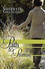 Path to Promise by Sherryle Kiser Jackson (Paperback / softback, 2013)