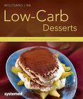 Low-Carb-Desserts von Wolfgang Link (2014, Taschenbuch)