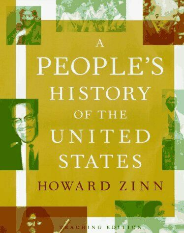 People's History of the United States by Zinn, Howard