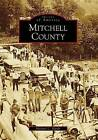 Mitchell County by Michael C Hardy (Paperback / softback, 2009)
