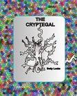 The Cryptegal: Liberating Shoudenale by Betty Locke (Paperback / softback, 2011)