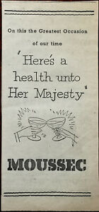 """Moussec """"Here's A Health Unto Her Majesty"""" Vintage Advertisement 1953"""