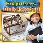 Engineers Build Models by Reagan Miller (Paperback, 2014)