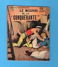 ►ROMANS POUR LA JEUNESSE N°63 LE MOUSSE DE LA CONQUERANTE - DARCY  - ROUFF 1950