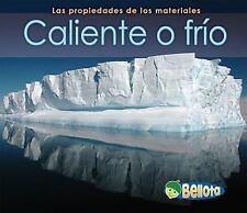 Caliente o fro Las propiedades de los materiales Spanish Edition