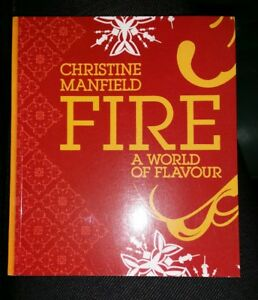 # 10 TASTE MINI COOK BOOK  -  FIRE A WORLD OF FLAVOUR  by  CHRISTINE MANFIELD