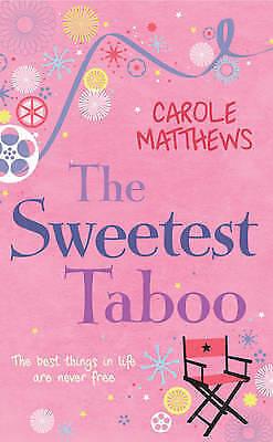 1 of 1 - The Sweetest Taboo, Matthews, Carole, Very Good Book