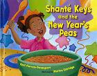 Shante Keys and the New Year's Peas by Gail Piernas-Davenport (Hardback, 2007)