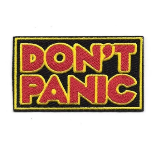 Don/'t Panic Iron-On Patch Hitchhikers Guide To The Galaxy Douglas Adams