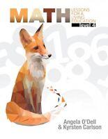Math Lessons For A Living Education: Level 4 Angela O'dell Living Book Mason