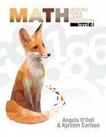 Math Lessons For A Living Education: Level 4 Angela O'dell Living Book Mason
